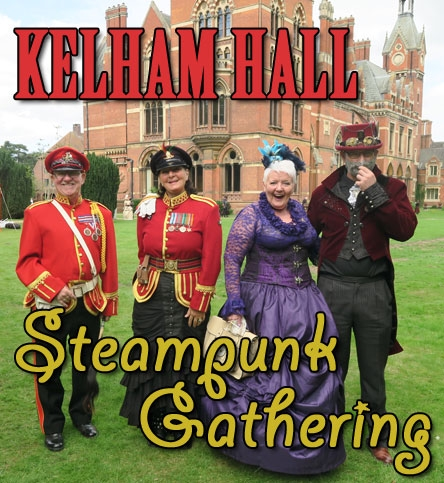 Kelham Hall Steampunk Gathering Aug. 2020